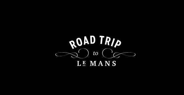 Road Trip to Le Mans